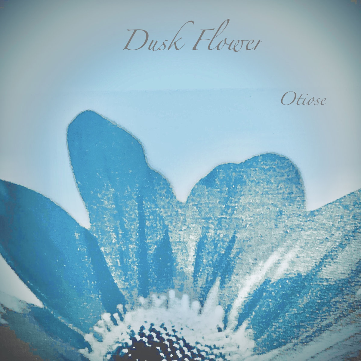 Dusk Flower - Otiose