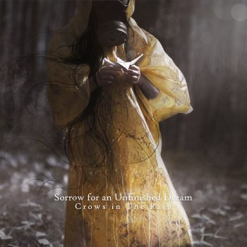 Crows in the Rain - Sorrow for an Unfinished Dream