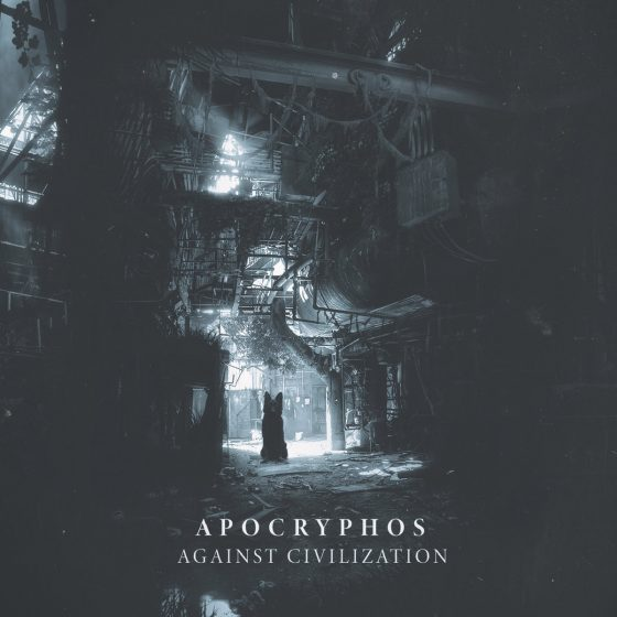Apocryphos - Against Civilization